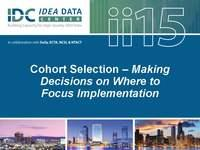 Cohort Selection - Making Decisions on Where to Focus Implementation