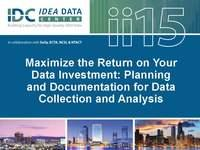 Maximize the Return on Your Data Investment: Planning and Documentation for Data Collection and Analysis