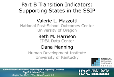 Part B Transition Indicators: Supporting States in the SSIP