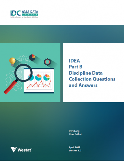 IDEA Part B Discipline Data Collection Questions and Answers