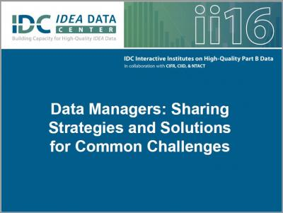 Data Managers: Sharing Strategies and Solutions for Common Challenges