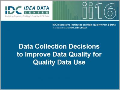 Data Collection Decisions to Improve Data Quality for Quality Data Use